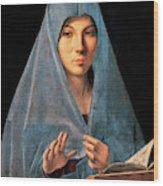 Virgin Of Annunciation Painting By Antonello Di Antonio Dit Antonello Da Messina Wood Print