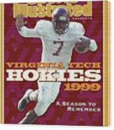 Virginia Tech Hokies 1999 A Season To Remember Sports Illustrated Cover Wood Print