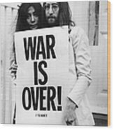 War Is Over Wood Print