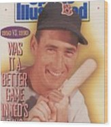 Was It A Better Game In Teds Day Sports Illustrated Cover Wood Print