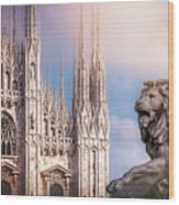 Watching Over The Duomo Milan Italy  Wood Print