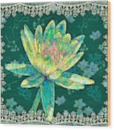 Water Lily And Lace Wood Print