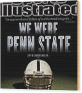 We Were Penn State Sports Illustrated Cover Wood Print