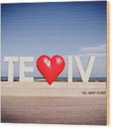 Welcome To Tel Aviv Port Wood Print