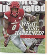 What. Just. Happened Lamar Jackson Arrived, Thats What Sports Illustrated Cover Wood Print