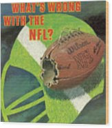 Whats Wrong With The Nfl Sports Illustrated Cover Wood Print
