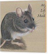 Wild Deer Mouse Wood Print