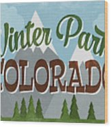 Winter Park Colorado Retro Mountains Wood Print