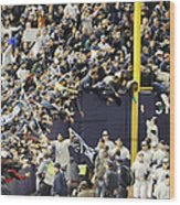Yankees Fans Reach Out To Touch Wood Print