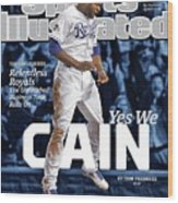 Yes We Cain 2015 World Series Preview Issue Sports Illustrated Cover Wood Print