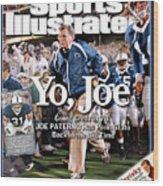 Yo, Joe Going Great At 78, Joe Paterno Has Penn State Back Sports Illustrated Cover Wood Print
