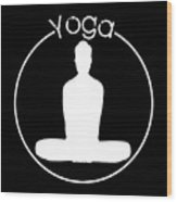 Yoga Image Of Silhouette Of Woman Sitting In Lotus Position Or Padmasana Wood Print