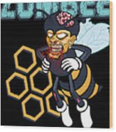 Zombee Zombie Bee Halloween For Beekeeper Apiarist Dark Light Wood Print