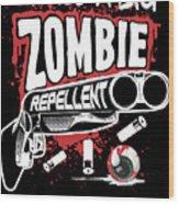 Zombie Repellent Halloween Funny Gun Art Dark Wood Print