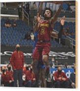 Cleveland Cavaliers v Orlando Magic Wood Print