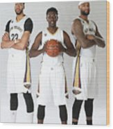 Demarcus Cousins, Jrue Holiday, and Anthony Davis Wood Print