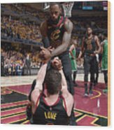 Kevin Love and Lebron James Wood Print
