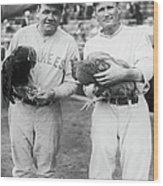 Babe Ruth and Walter Johnson Wood Print