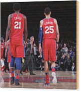Ben Simmons and Joel Embiid Wood Print