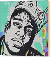 Biggie Smalls - pop art poster  1 Wood Print