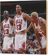 Dennis Rodman, Scottie Pippen, and Michael Jordan Wood Print