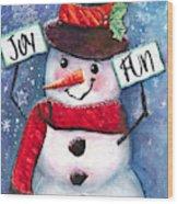 Joyful and Fun Snowman Wood Print