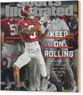 Keep on Rolling Alabama Championship Sports Illustrated Cover Wood Print