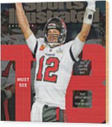Tampa Bay Bucs Tom Brady Super Bowl LV Commemorative Issue Cover Wood Print