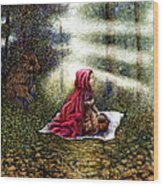 The Fate of Little Red Riding Hood Part Two Wood Print