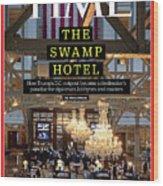 The Swamp Hotel Wood Print