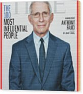 TIME 100 - Anthony Fauci Wood Print