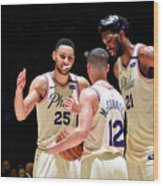 T.j. Mcconnell, Ben Simmons, and Joel Embiid Wood Print