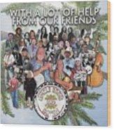 Uncle Eddie and Robin CD Wood Print