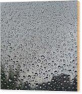 View Of Rain On Window Glass Wood Print