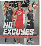 WNBA Turns 25 No Excuses Sports Illustrated Cover Wood Print