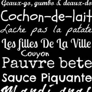 Cajun French Sayings Digital Art By Southern Tradition