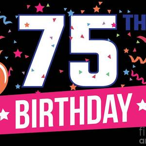 75th Birthday Party Balloons Banner Gift Idea Digital Art By Haselshirt