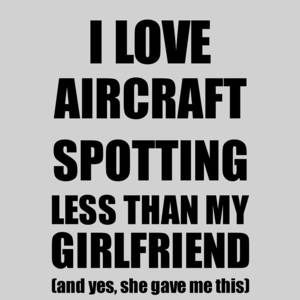 Aircraft Spotting Girlfriend Funny Valentine Gift Idea For My Gf From Boyfriend I Love Digital Art By Funny Gift Ideas