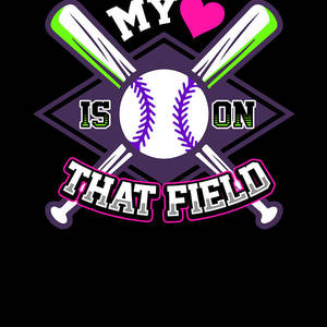 My Heart Is On That Field Baseball Softball Mom Digital Art By Passion Loft
