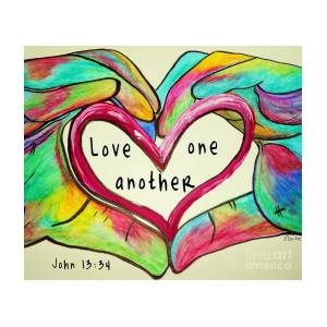 LOVE One Another John 13 34 Painting by Eloise Schneider Mote