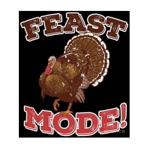 223f1a82f9 Thanksgiving Shirt Funny Feast Mode Turkey Family Dinner by Festivalshirt