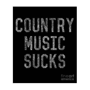 Image result for country music sucks poster