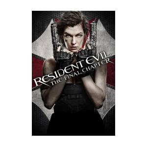 Resident Evil The Final Chapter 2016 Digital Art By Geek N Rock